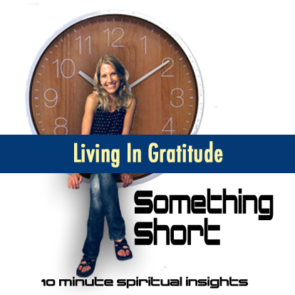 Living in Gratitude (when you're not sure you are grateful)