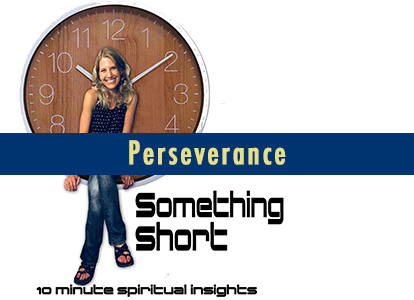 What does Perseverance teach us?