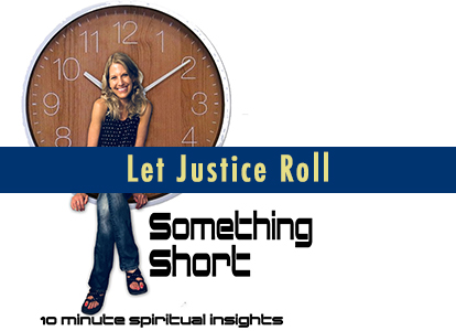 Let Justice Roll